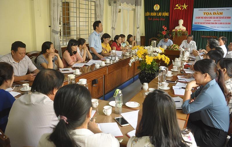"""Đảng bộ LĐLĐ tỉnh vừa tổ chức tọa đàm """"Những giá trị cốt lõi 50 năm thực hiện Di chúc của Bác Hồ"""" - nhân kỷ niệm 50 năm thực hiện Di chúc của Người. Ảnh: N.Đ"""
