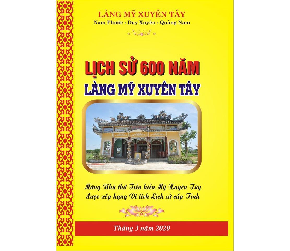 Bìa công trình Lịch sử 600 năm làng Mỹ Xuyên Tây. Ảnh: H.T