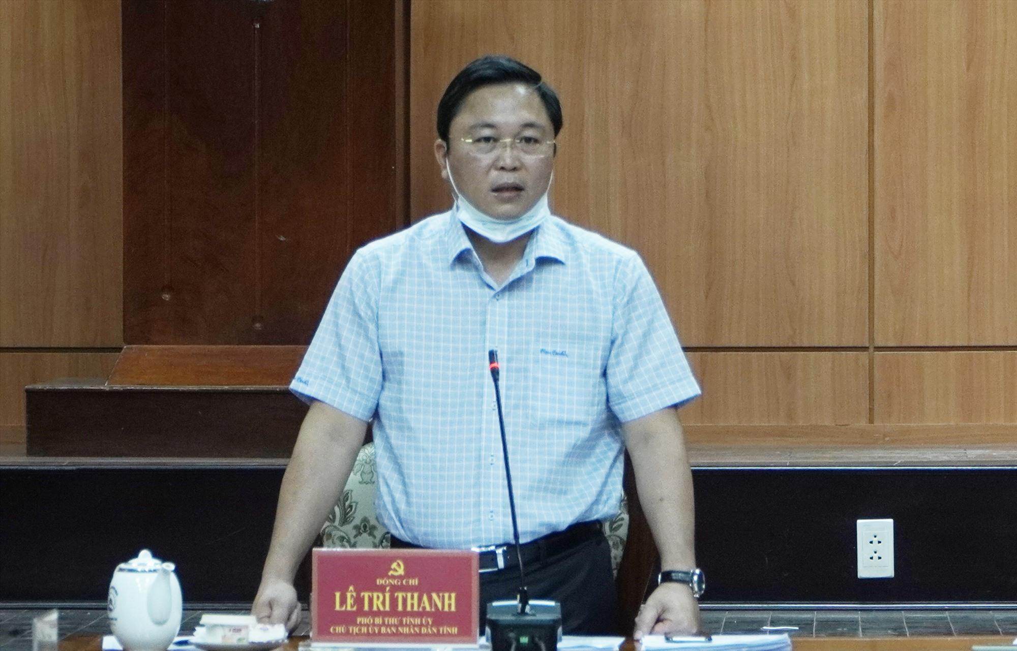 Chủ tịch UBND tỉnh Lê Trí Thanh phất biểu tại cuộc họp. Ảnh: PHAN VINH