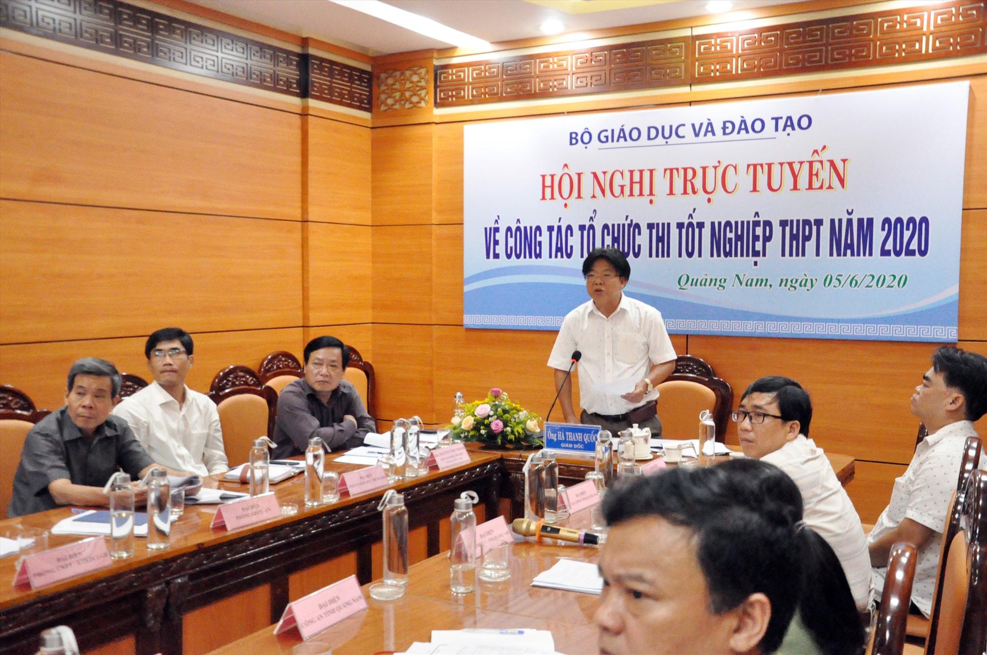 Ông Hà Thanh Quốc - Giám đốc Sở GD-ĐT phát biểu tại hội nghị trực tuyến do Bộ GD-ĐT tổ chức. Ảnh: X.P