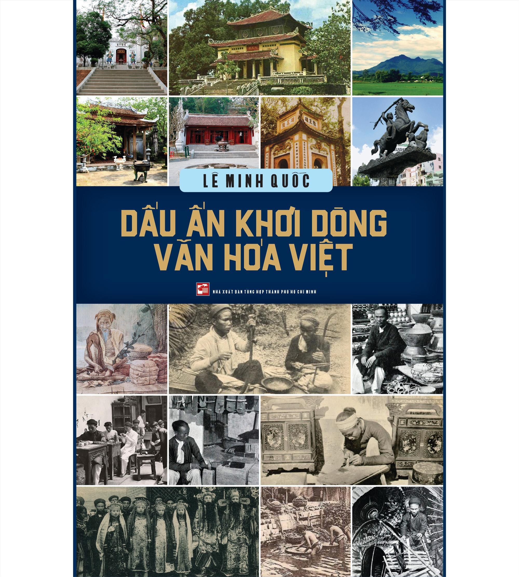 """Cuốn sách """"Dấu ấn khơi dòng văn hóa Việt""""."""