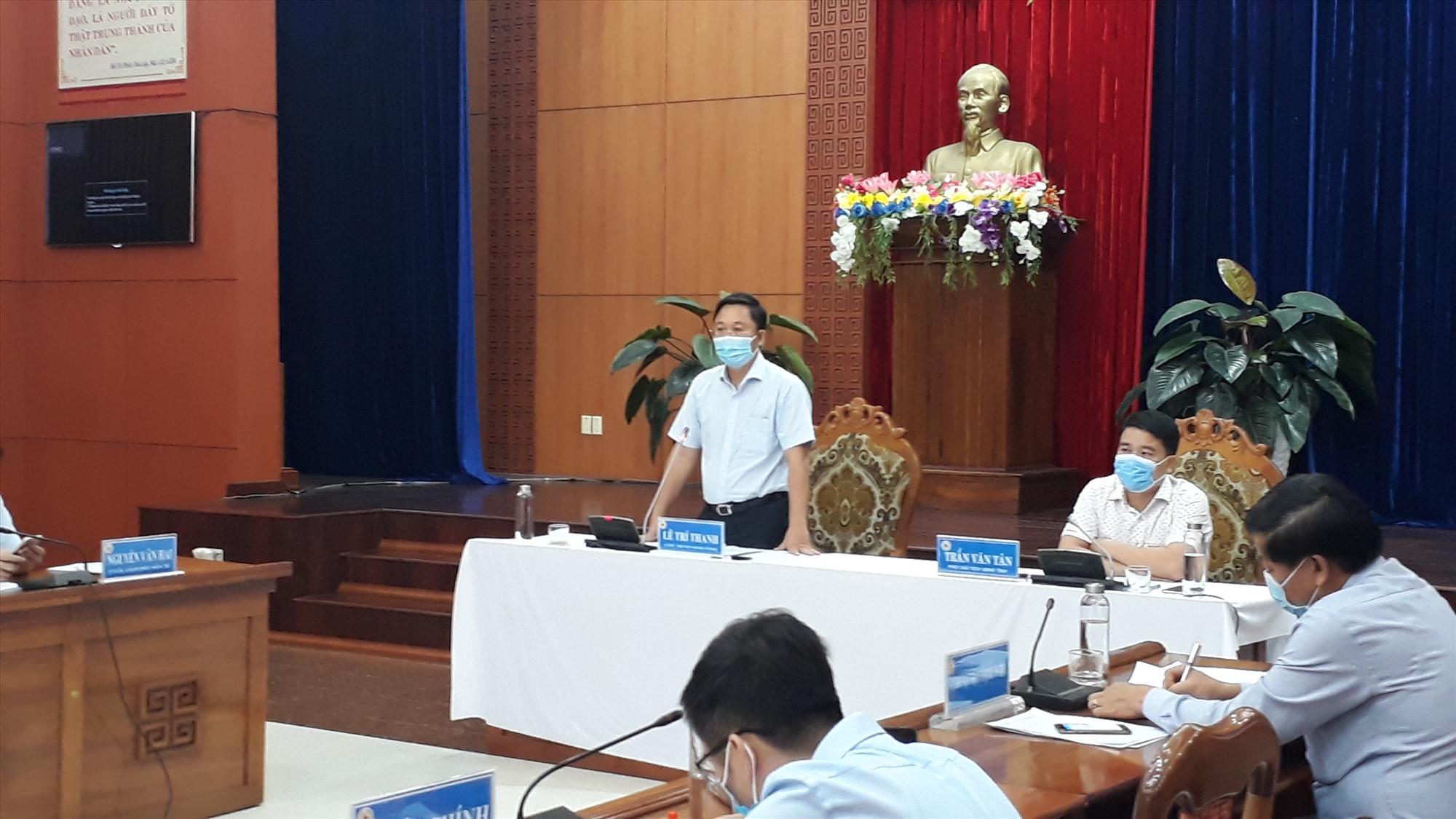 Chủ tịch UBND tỉnh Lê Trí Thanh lưu ý tập trung cao độ phòng chống dịch trong thời gian tới, nhất là kỳ  thi tốt nghiệp THPT đợt 2. Ảnh: X.P