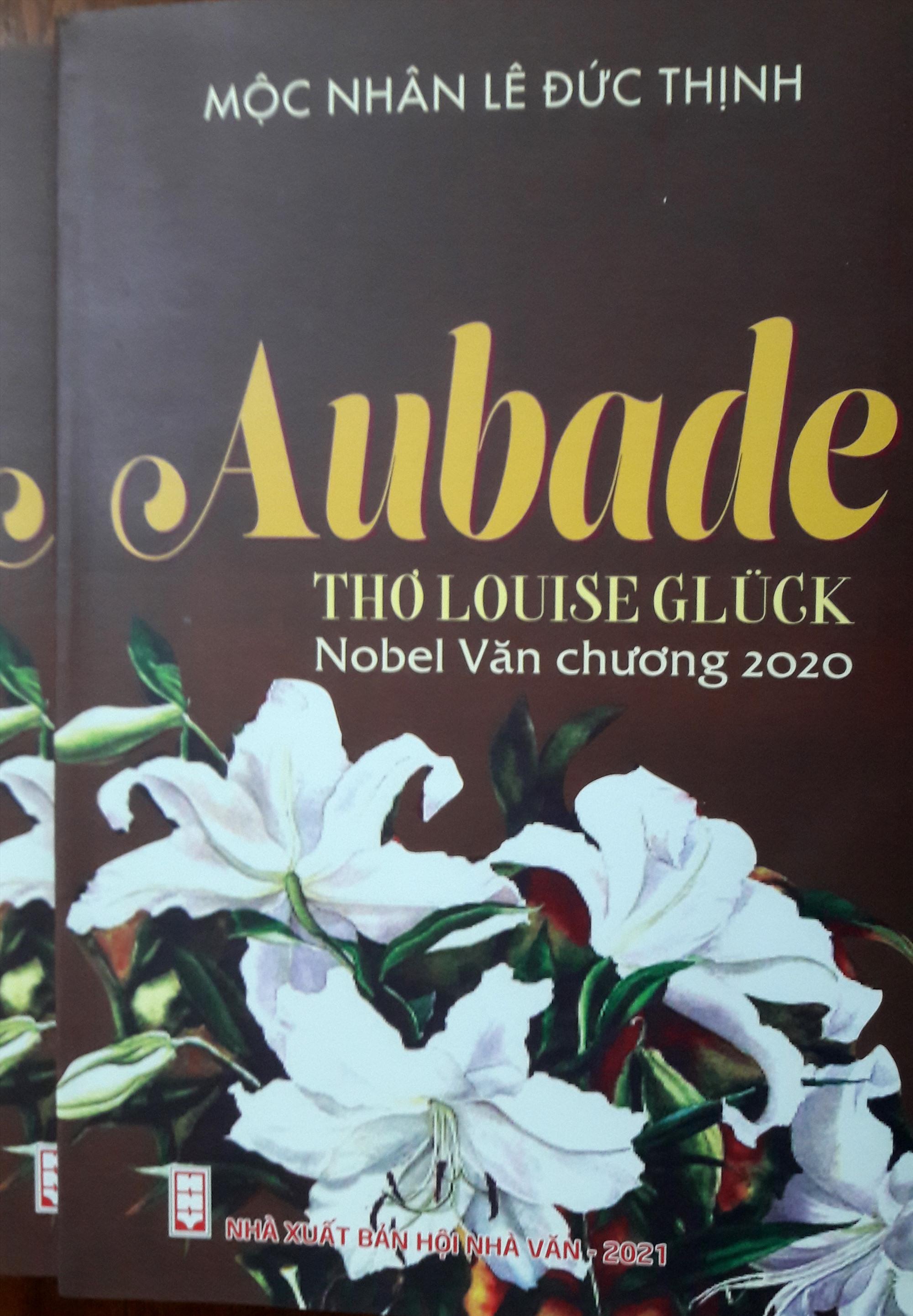 """Bìa tập sách """"AUBADE - Thơ Louise Glück - Nobel Văn chương 2020""""."""