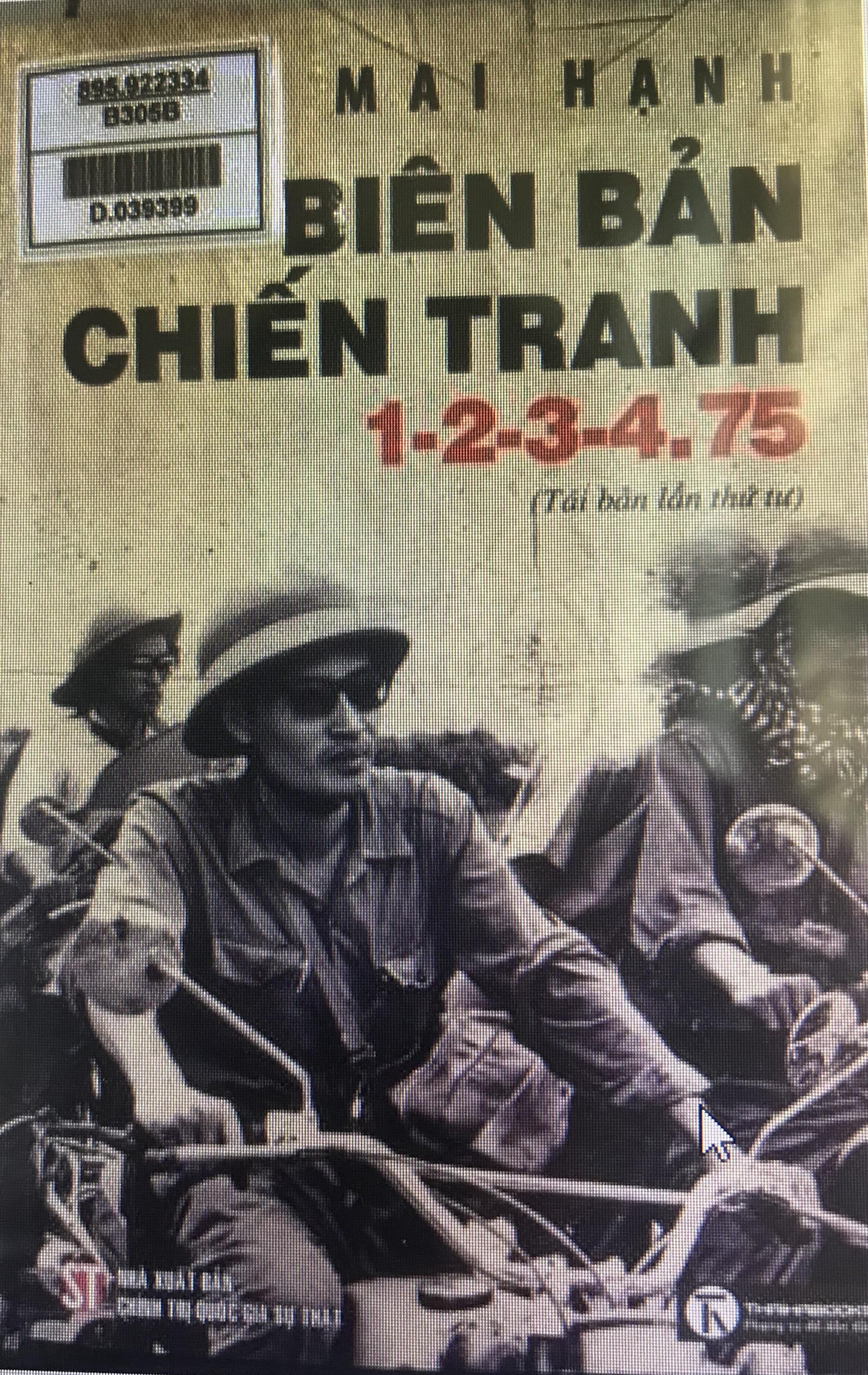 """Bìa tiểu thuyết """"Biên bản chiến tranh 1-2-3-4.1975"""". Nhà báo Trần Mai Hạnh - người đeo kính râm trong ảnh."""