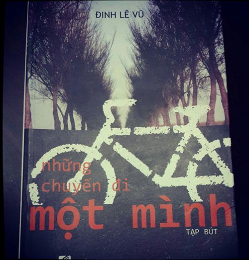"""Bìa sách """"Những chuyến đi một mình"""" của Đinh Lê Vũ."""