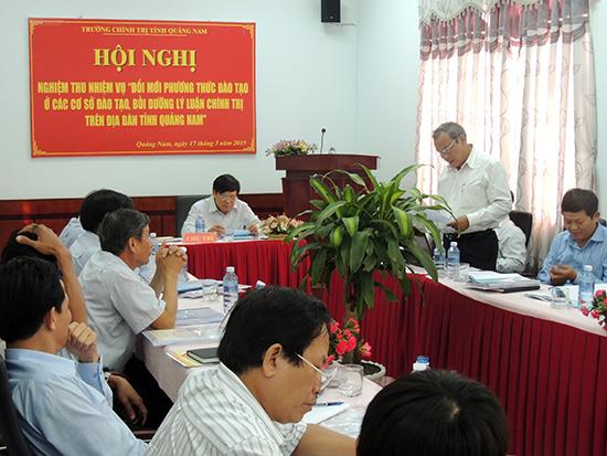 Trường Chính trị Quảng Nam tổ chức hội nghị đánh giá công tác đổi mới phương thức đào tạo ở các cơ sở bồi dưỡng lý luận chính trị trên địa bàn tỉnh.