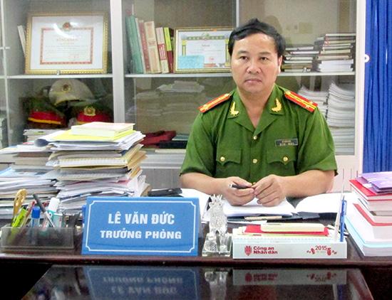 Đại tá Lê Văn Đức - Trưởng phòng Cảnh sát Điều tra tội phạm về ma túy Công an tỉnh.  Ảnh: Phương Nam
