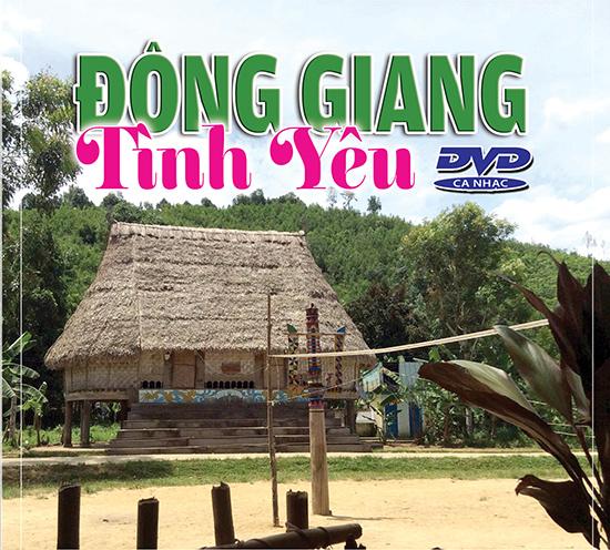 DVD Đông Giang – Tình yêu.