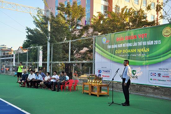Lễ khai mạc giải Quần vợt tỉnh Quảng Nam mở rộng năm 2015