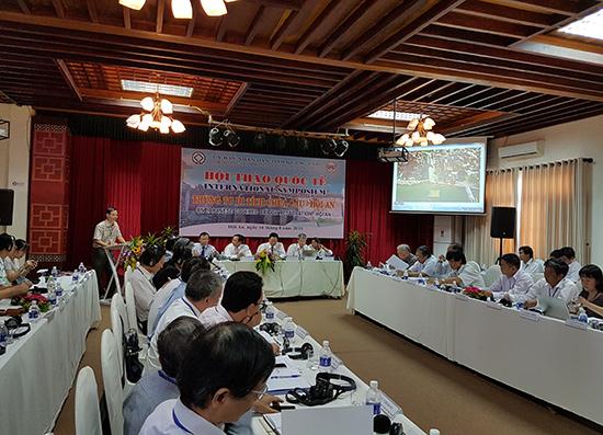 Hội thảo quốc tế về trùng tu di tích chùa Cầu được tổ chức hồi tháng 8.2016 tại Hội An.