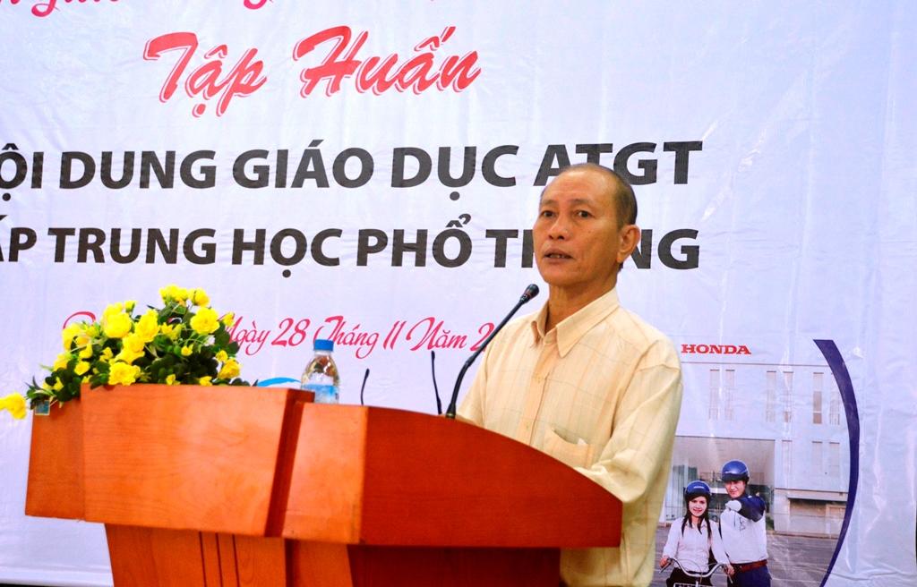 Ông Phạm Đình Ly - Trưởng phòng Giáo dục trung học Sở GD-ĐT cho rằng rất cần thiết trong việc giáo dục ATGT cho cấp THPT. Ảnh: XUÂN THỌ