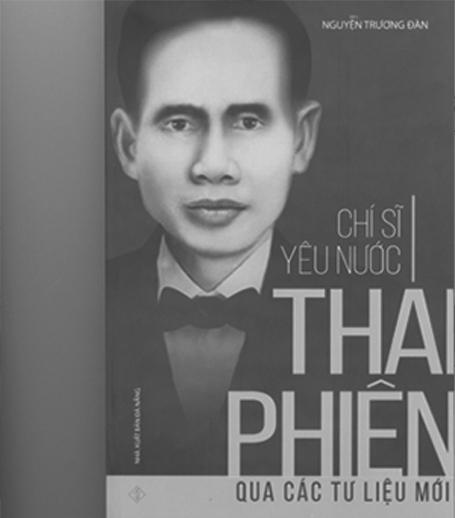 Cuốn sách Chí sĩ yêu nước Thái Phiên qua các tư liệu mới.