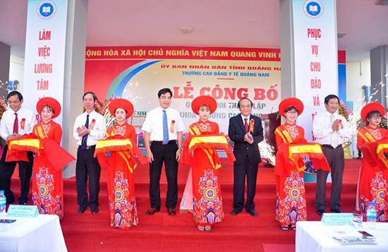 Lễ cắt băng khánh thành bệnh viện Đa khoa Trường Cao đẳng Y tế Quảng Nam
