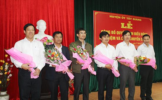 Huyện ủy Tây Giang thực hiện công tác luân chuyển cán bộ đạt hiệu quả.