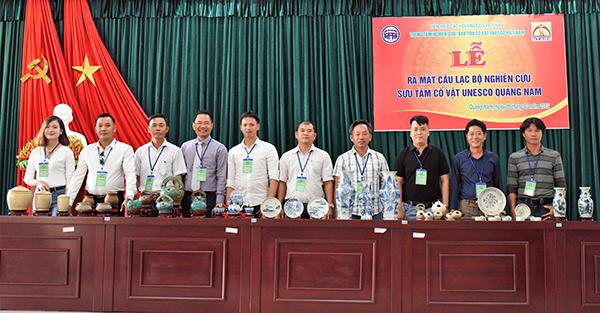 Các thành viên sáng lập Câu lạc bộ nghiên cứu, sưu tầm cổ vật Unesco Quảng Nam.